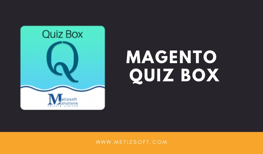 Key Features of Magento Quiz Box And Review Extension