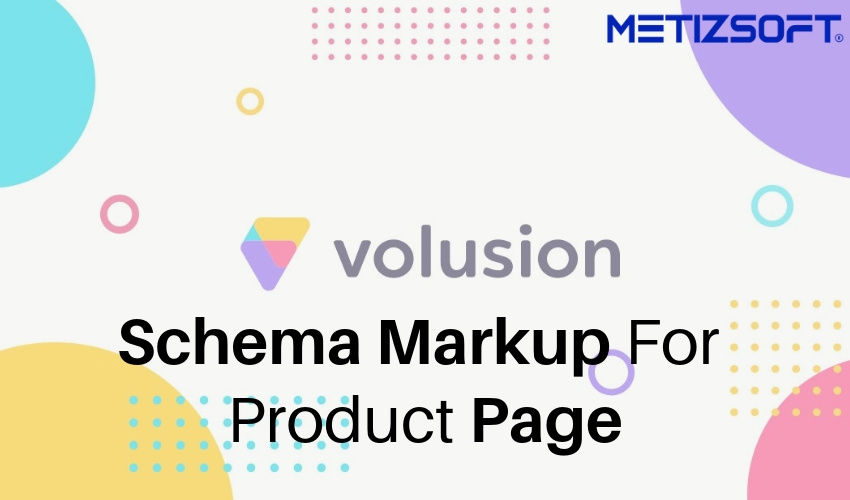 How To Add Schema (Micro/Structured Data) To Volusion Product Page?