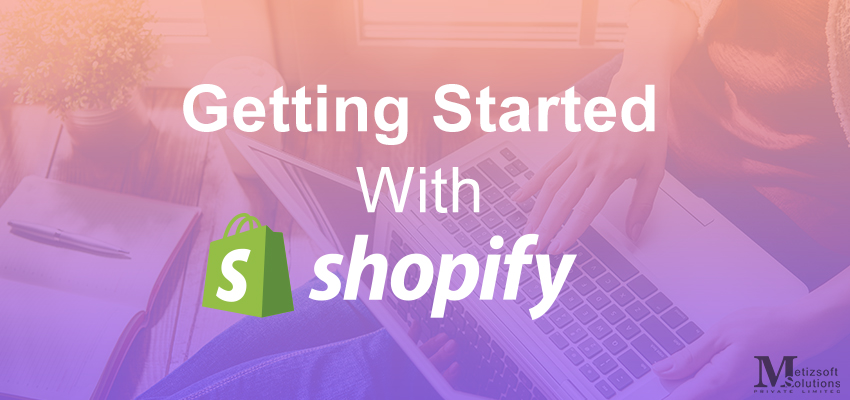 Start Business With Shopify
