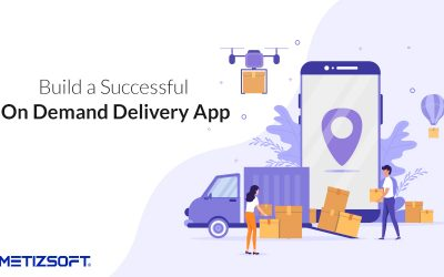 On-Demand Delivery App Development: Everything You Need To Know!