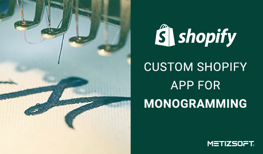 How does this Custom Shopify App for Monogramming Works? Let's have a look!