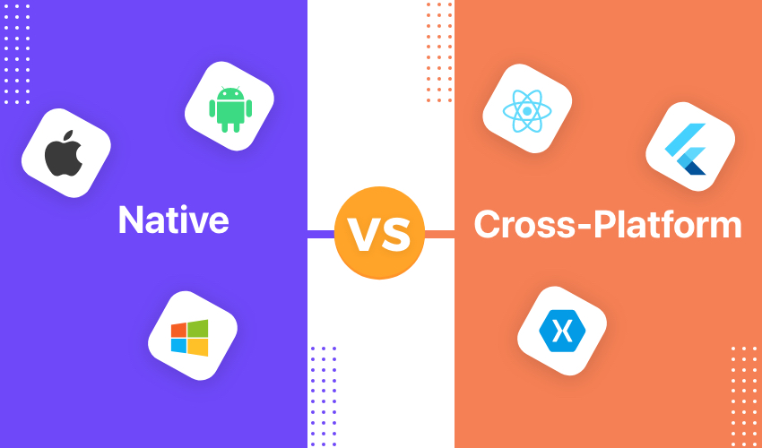Native vs. Cross-Platform Development, Which One to Choose in 2021?