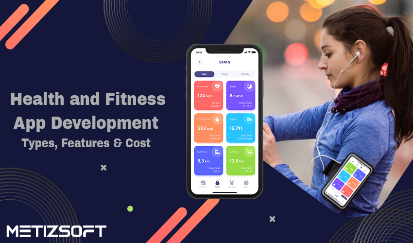 Develop Health and Fitness Apps for Improving People's Lives.