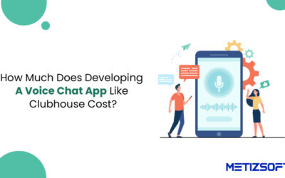 How Much Does It Cost To Developing A Voice Chat App Like Clubhouse?